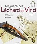 Les machines de L�onard de Vinci : Se...