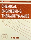 Chemical Engineering Thermodynamics by Y.V.C Rao (1997-02-19)