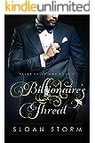 Billionaire's Threat (Never Never Man Series Book 4)