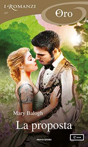 La proposta (I Romanzi Oro) di [Balogh, Mary]
