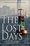 Front cover for the book The Lost Days by The Black Rose