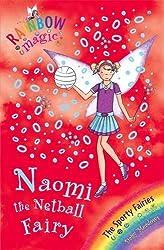 Rainbow Magic: Sporty Fairies:60:Naomi the Netball Fairy