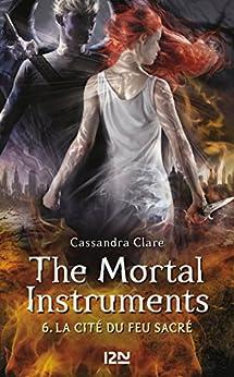 The Mortal Instruments - tome 6 par [CLARE, Cassandra]