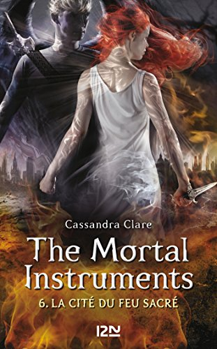 The Mortal Instruments - tome 6 (Pocket Jeunesse) par Cassandra CLARE