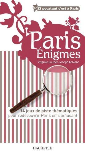 Paris énigmes par Joseph Leblanc