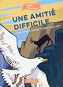 """Afficher """"UNE AMITIE DIFFICILE Une amitié difficile"""""""