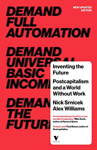 Inventing The Future por Srnicek Nick