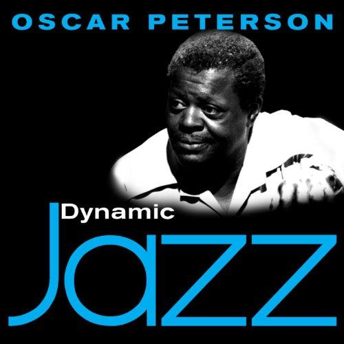 Dynamic Jazz - Oscar Peterson