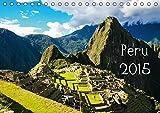 Peru 2015 (Tischkalender 2015 DIN A5 quer): Wunderschöne Bilder einer mystischen und geheimnisvollen Welt (Tischkalender, 14 Seiten)