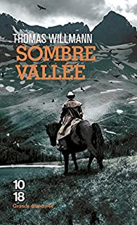 Sombre vallée par Thomas Willmann
