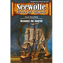 Seewölfe - Piraten der Weltmeere 310: Brander im Angriff (German Edition)