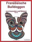 1 Bewertung Malbuch Französische Bulldoggen Band 2 - zum Ausmalen und Relaxen