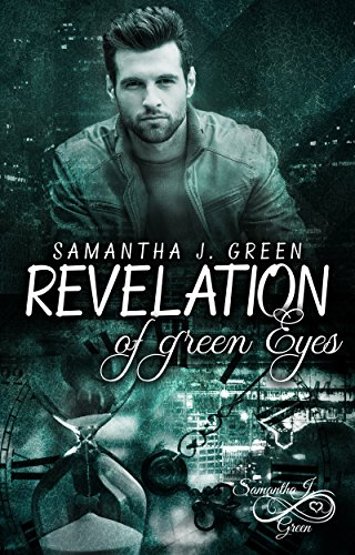 Revelation of Green Eyes (Revelation of Eyes 2) von [Green, Samantha J. ]