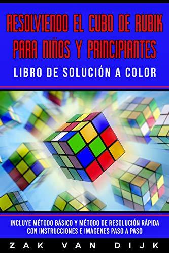 Resolviendo el Cubo de Rubik para Niños y Principiantes - Libro de ...