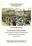Telecharger Livres Vivre la Ville en Ecosse Towns and Town Life in Scotland (PDF,EPUB,MOBI) gratuits en Francaise