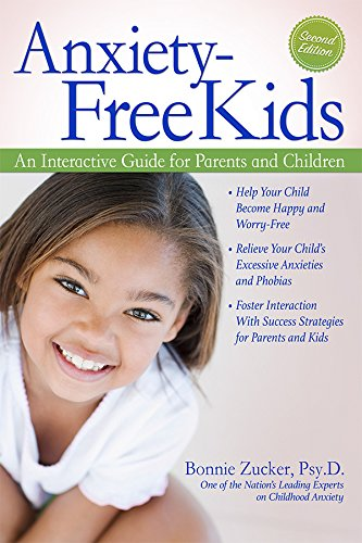 Anxiety-Free Kids: An Interactive Guide for Parents and Children ...