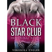 Black Star Club. Erotischer Roman