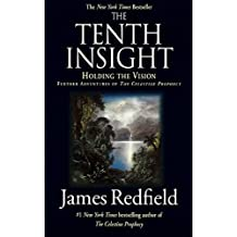 The Tenth Insight: Holding the Vision (English Edition)