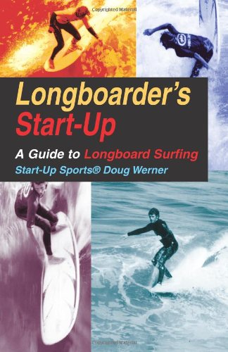 Price comparison product image LONGBOARDER S START UP: Guide to Longboard Surfing (Start-up Sports)