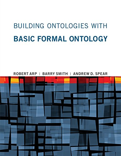 Building Ontologies with Basic Formal Ontology (The MIT Press) (English Edition)