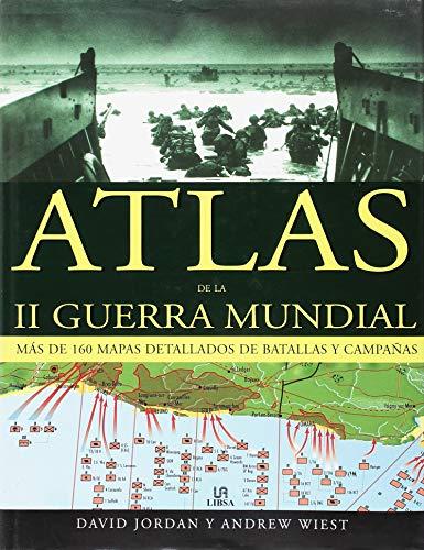 Atlas de la II Guerra Mundial (Historia Militar)