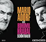 Mario Adorf liest: Bohumil Hrabal - Sch?ntrauer, 3 Audio-CDs