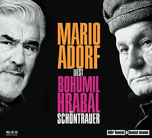 Mario Adorf liest: Bohumil Hrabal - Schöntrauer, 3 Audio-CDs
