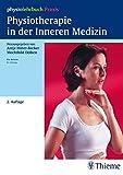 Physiotherapie in der Inneren Medizin: physiolehrbuch Praxis