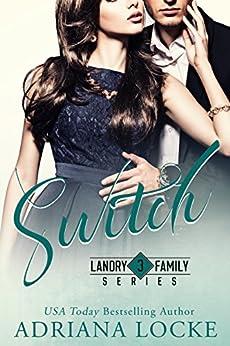 Switch (Landry Family Series Book 3) by [Locke, Adriana]