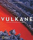 Vulkane - Carsten Peter