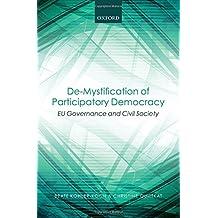 De-Mystification of Participatory Democracy: EU-Governance and Civil Society