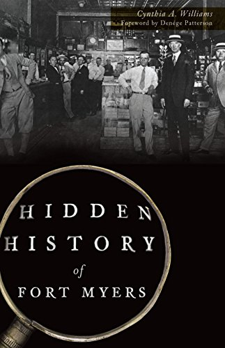 Hidden History of Fort Myers (English Edition)