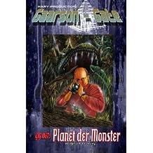 GG 067: Planet der Monster: »Das grausige Geheimnis der Genmanipulatoren!« (GAARSON-GATE, Band 67)