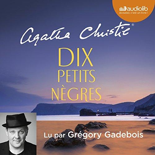 Dix petits nègres par Agatha Christie