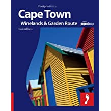 Cape Town, the Winelands and Garden Route (Footprint Africa) (Footprint Full-Colour Guide)