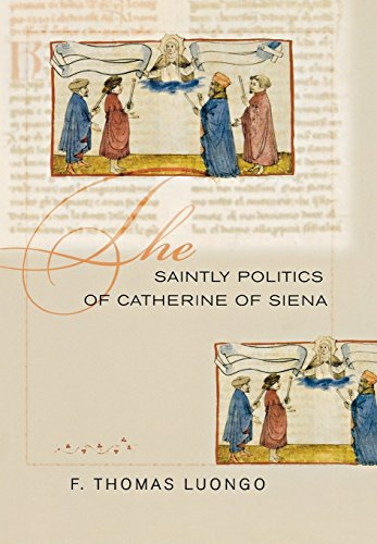 The Saintly Politics of Catherine of Siena