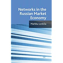 Networks in the Russian Market Economy