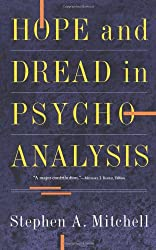 Hope And Dread In Pychoanalysis (Anywhere But Naxos)