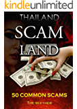 Thailand: Scam Land: 50 Common Scams (Thai Life Book 1)