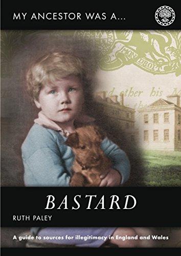 My Ancestor was a Bastard (My Ancestor Series) (English Edition) por Paley Ruth