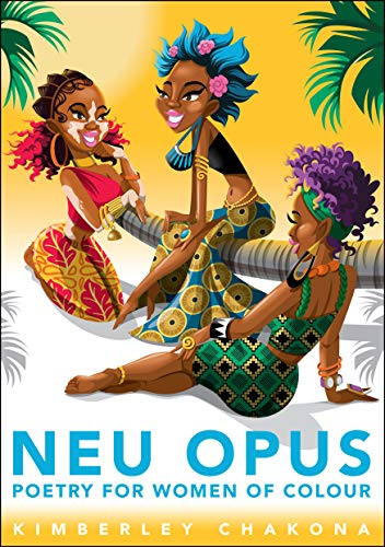 Neu Opus: Poetry for Women of Colour (English Edition)