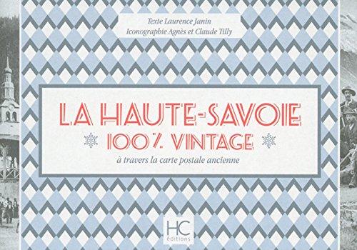 La Haute-Savoie : 100% vintage à travers la carte postale