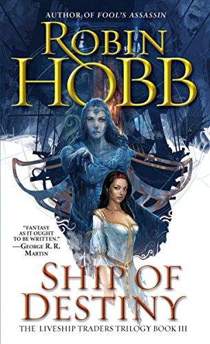 Ship of Destiny (The Liveship Traders) por Robin Hobb