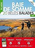 Baie de Somme, Picardie : 20 belles balades |