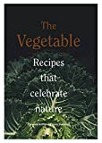 Best Vegetable Cookbooks - Vegetable: Recipes that celebrate nature Review