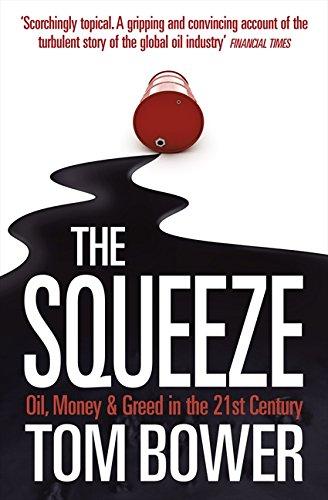 The Squeeze por Tom Bower
