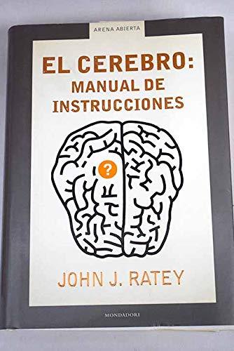 Nuestro cerebro: manual de instrucciones par JOHN RATEY