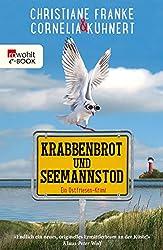 Krabbenbrot und Seemannstod: Ein Ostfriesen-Krimi (Henner, Rudi und Rosa 1)