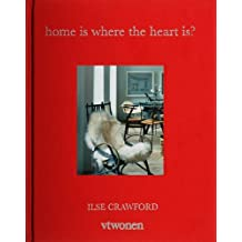 Home is where the heart is? (VT Wonen)