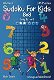 Sudoku for Kids 8x8 - Easy to Hard: Volume 2